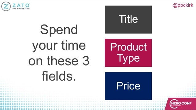 @ppckirk Spend your time on these 3 fields. Title Product Type Price
