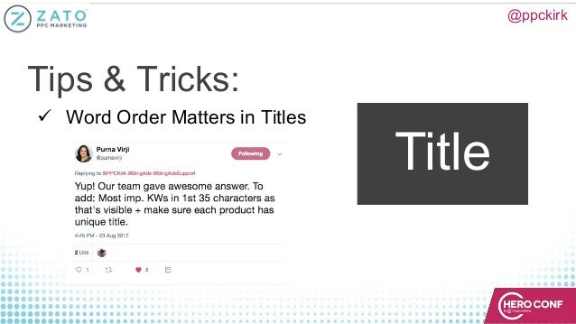 @ppckirk Title ü Word Order Matters in Titles Tips & Tricks:
