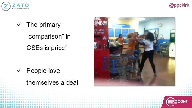 """@ppckirk ü The primary """"comparison"""" in CSEs is price! ü People love themselves a deal."""