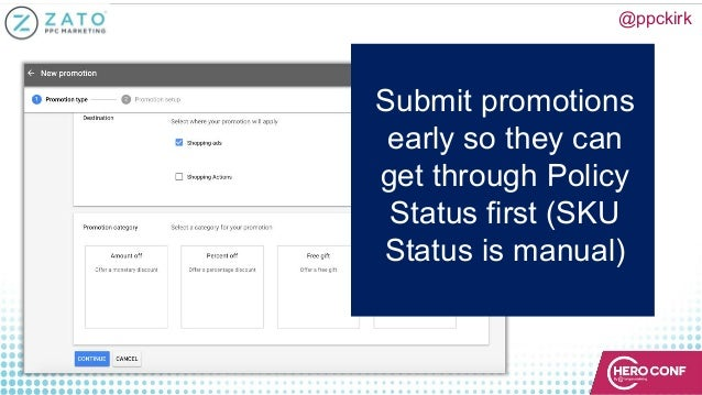 @ppckirk Submit promotions early so they can get through Policy Status first (SKU Status is manual)