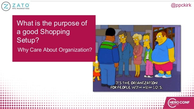 What is the purpose of a good Shopping Setup? Why Care About Organization? @ppckirk