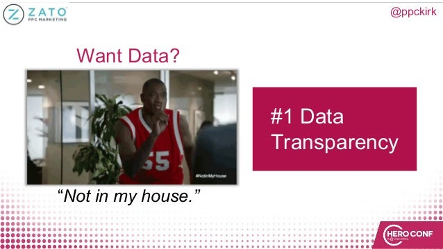 """@ppckirk Want Data? """"Not in my house."""" #1 Data Transparency"""