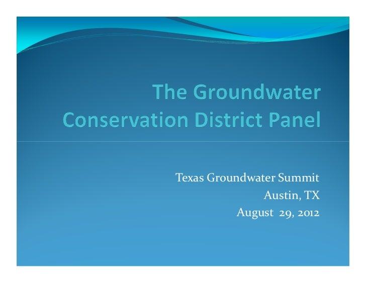 Texas Groundwater Summit               Austin, TX           August 29, 2012