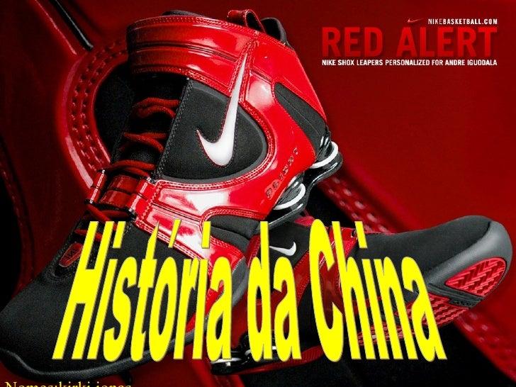 História da China Nomes;kirki,jonas
