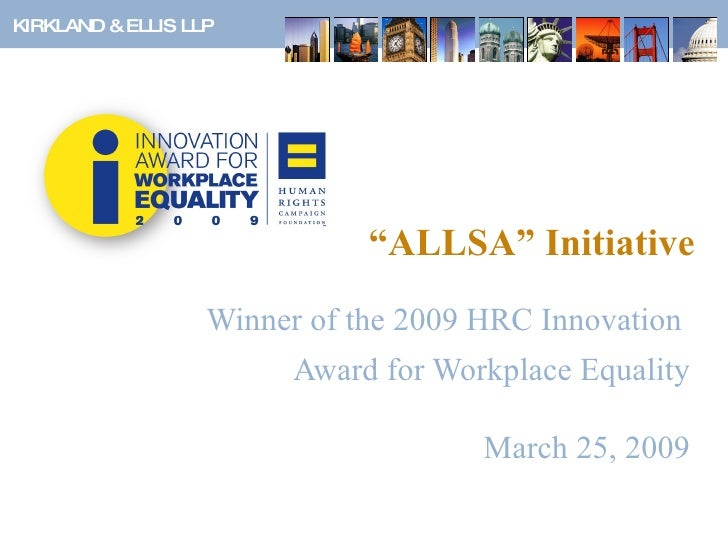 """"""" ALLSA"""" Initiative Winner of the 2009 HRC Innovation  Award for Workplace Equality March 25, 2009"""