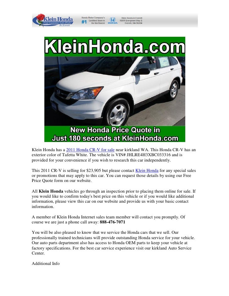 Klein Honda Has A 2011 Honda CR V For Sale Near Kirkland WA.