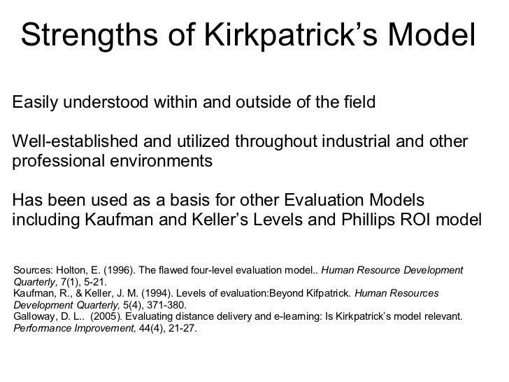 criticisms of kirkpatricks four levels of evaluation Acquire knowledge on the kirkpatrick's four-level training evaluation model learn how to apply the model to create positive impact to your organization.
