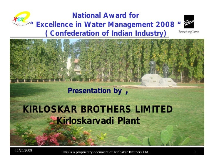 "National Award for         "" Excellence in Water Management 2008 ""             ( Confederation of Indian Industry)        ..."