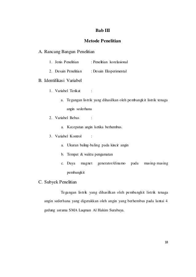 18 Bab III Metode Penelitian A. Rancang Bangun Penelitian 1. Jenis Penelitian : Penelitian korelasional 2. Desain Peneliti...