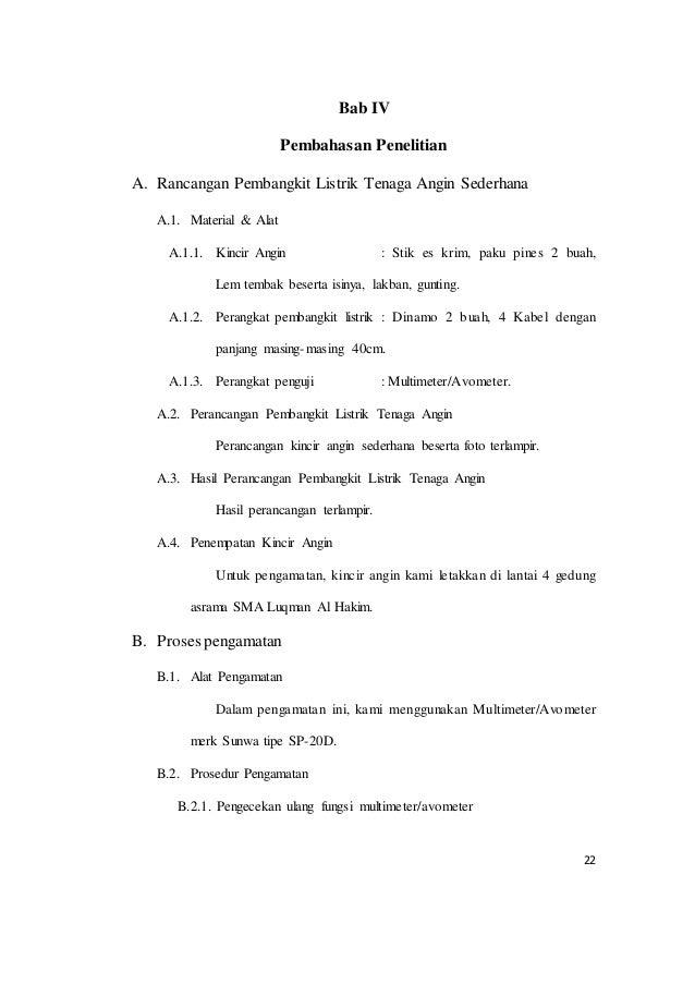 22 Bab IV Pembahasan Penelitian A. Rancangan Pembangkit Listrik Tenaga Angin Sederhana A.1. Material & Alat A.1.1. Kincir ...