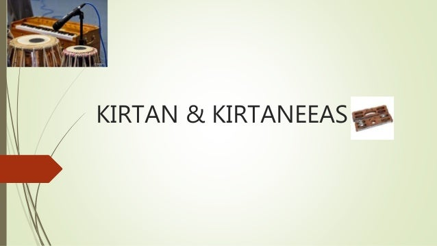 KIRTAN & KIRTANEEAS