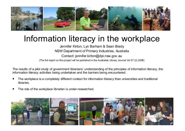 Information literacy in the workplace Jennifer Kirton, Lyn Barham & Sean Brady NSW Department of Primary Industries, Austr...