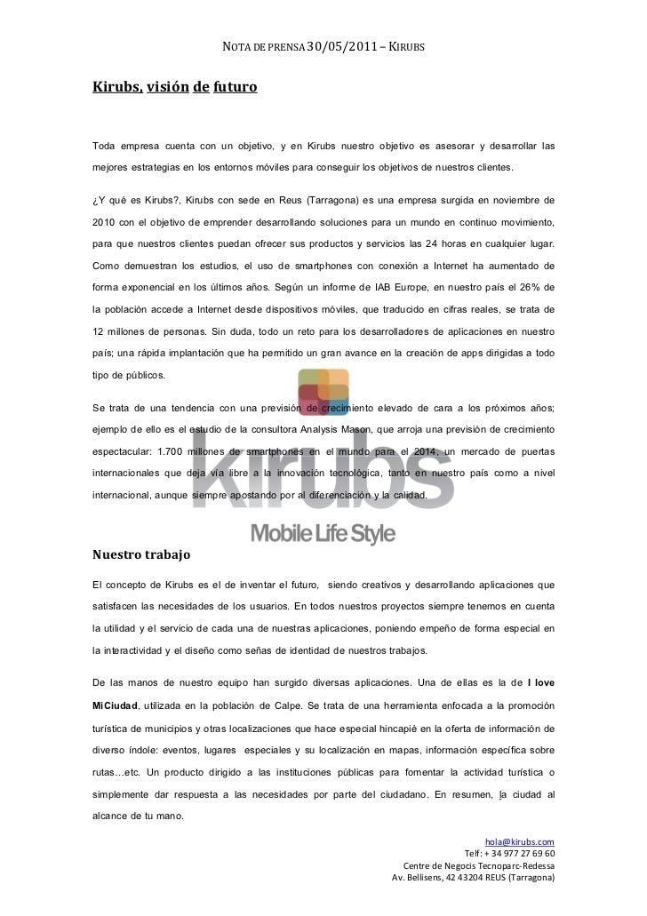 NOTA DE PRENSA 30/05/2011 – KIRUBSKirubs, visión de futuroToda empresa cuenta con un objetivo, y en Kirubs nuestro objetiv...
