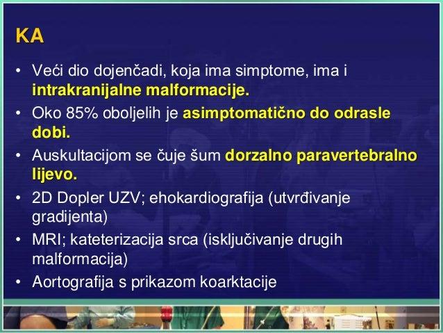 KA • Veći dio dojenčadi, koja ima simptome, ima i intrakranijalne malformacije. • Oko 85% oboljelih je asimptomatično do o...