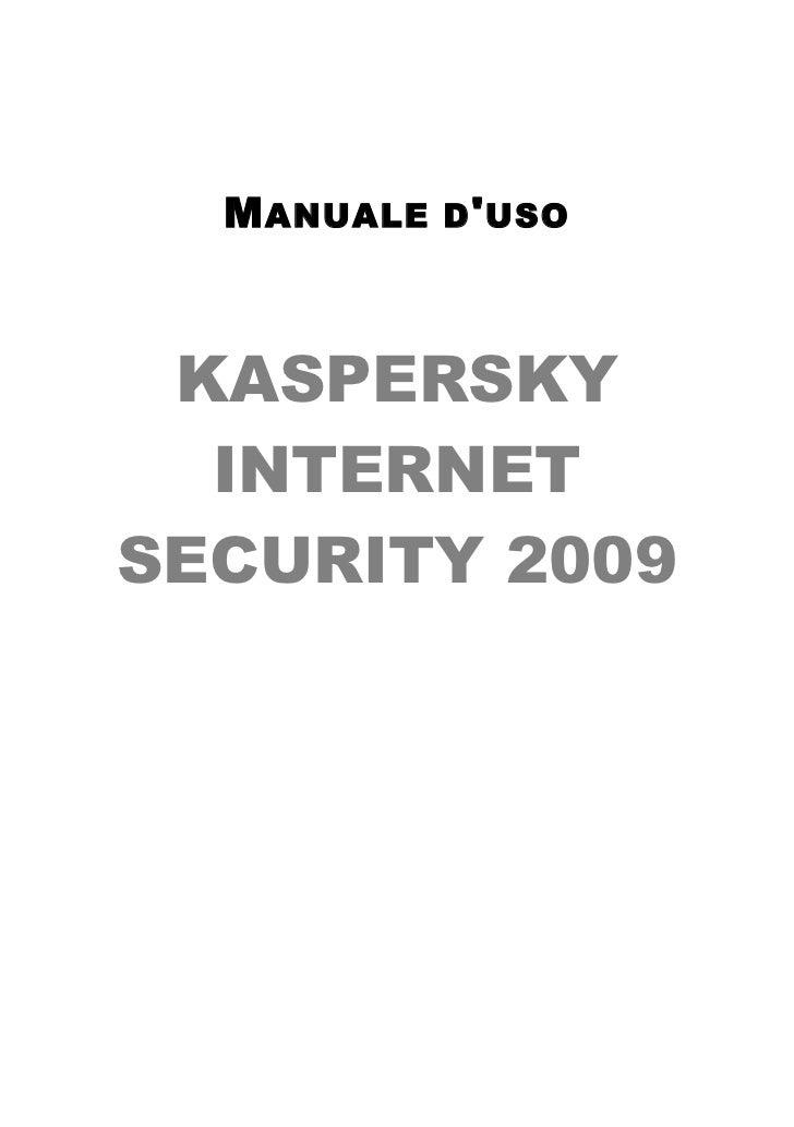 M ANUALE   D ' USO      KASPERSKY   INTERNET SECURITY 2009