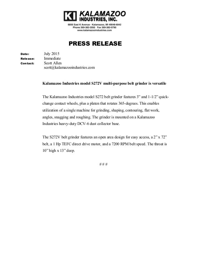 PRESS RELEASE Date: July 2015 Release: Immediate Contact: Scott Allen scott@kalamazooindustries.com Kalamazoo Industries m...