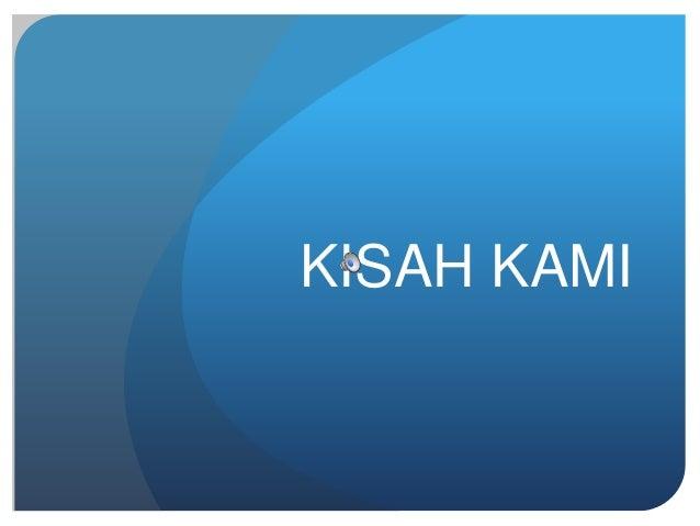 KISAH KAMI
