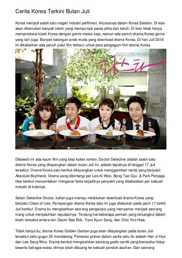 Cerita Korea Terkini Bulan Juli Korea menjadi salah satu negeri industri perfilman, khususnya dalam Korea Selatan. Di kian...
