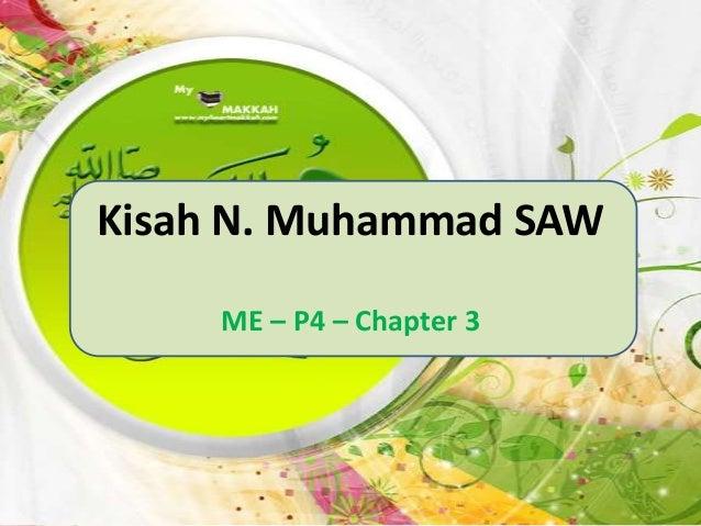 Kisah N. Muhammad SAW ME – P4 – Chapter 3