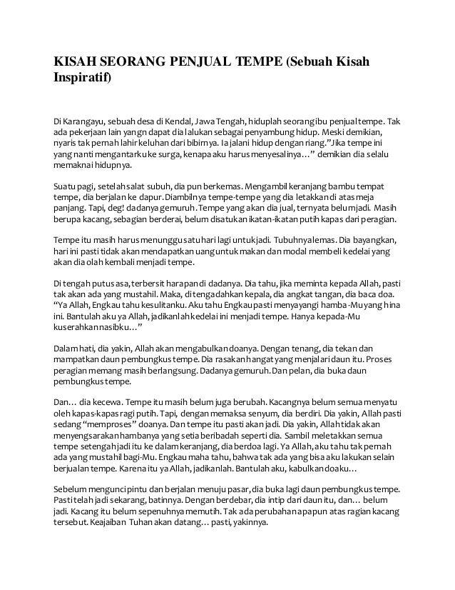 KISAH SEORANG PENJUAL TEMPE (Sebuah Kisah Inspiratif) Di Karangayu, sebuahdesa di Kendal, Jawa Tengah, hiduplahseorangibu ...