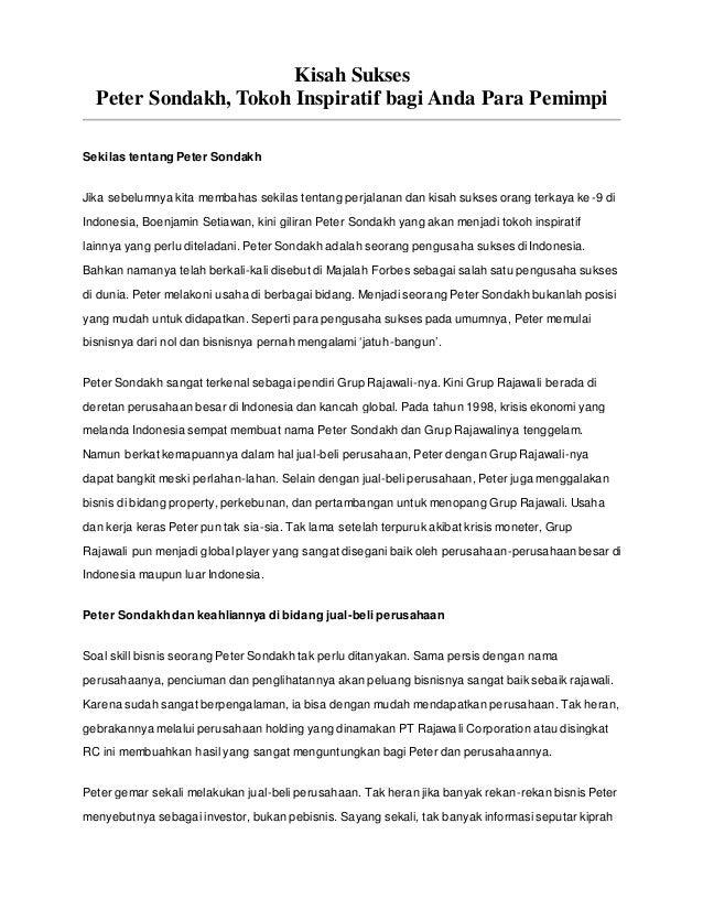 Kisah Sukses  Peter Sondakh, Tokoh Inspiratif bagi Anda Para Pemimpi  Sekilas tentang Peter Sondakh  Jika sebelumnya kita ...