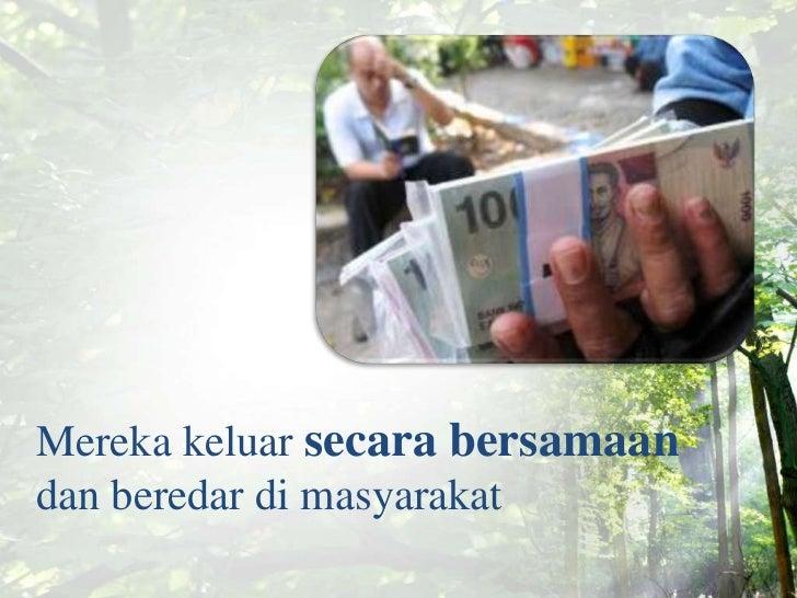 Kisah Uang Seribu dan Seratusribu Slide 3