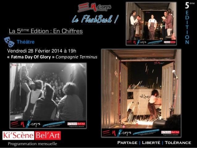 La 5ème Edition : En Chiffres Théâtre Vendredi 28 Février 2014 à 19h « Fatma Day Of Glory » Compagnie Terminus  Partage | ...
