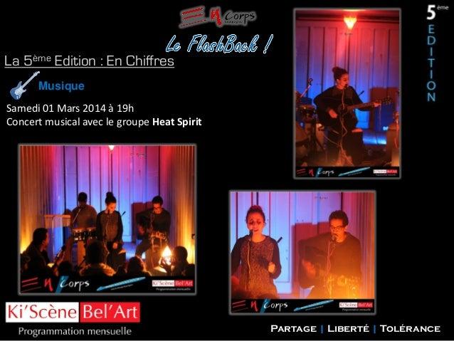 La 5ème Edition : En Chiffres Musique Samedi 01 Mars 2014 à 19h Concert musical avec le groupe Heat Spirit  Partage | Libe...