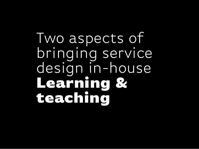 KISD Conference / Bringing Service Design In-House Slide 3