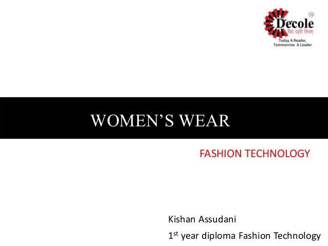 Kishan Assudani 1st year diploma Fashion Technology WOMEN'S WEAR FASHION TECHNOLOGY