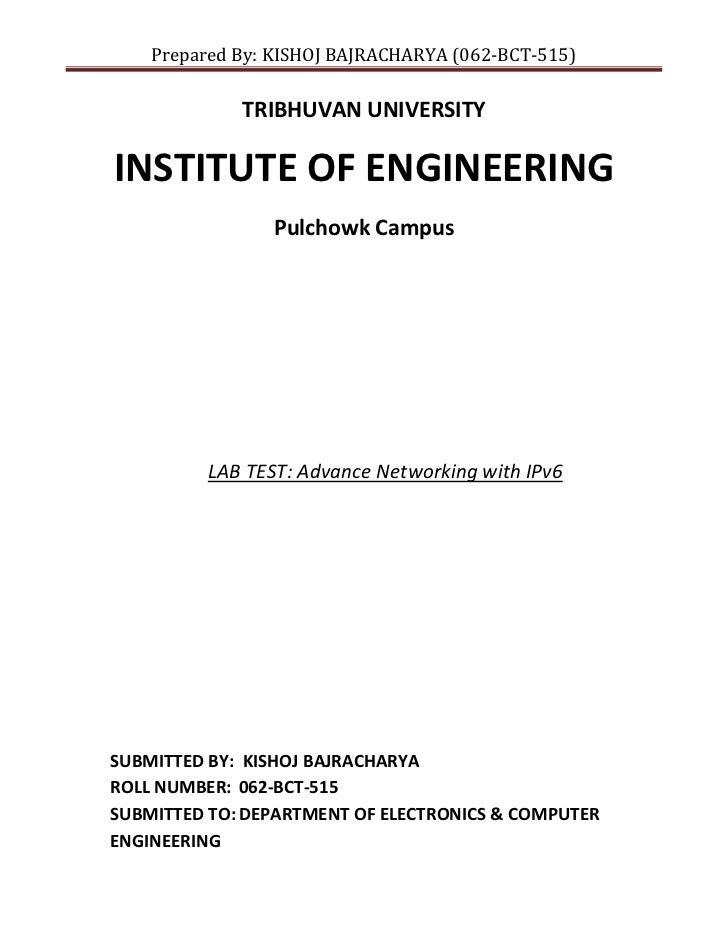Prepared By: KISHOJ BAJRACHARYA (062-BCT-515)             TRIBHUVAN UNIVERSITYINSTITUTE OF ENGINEERING                Pulc...