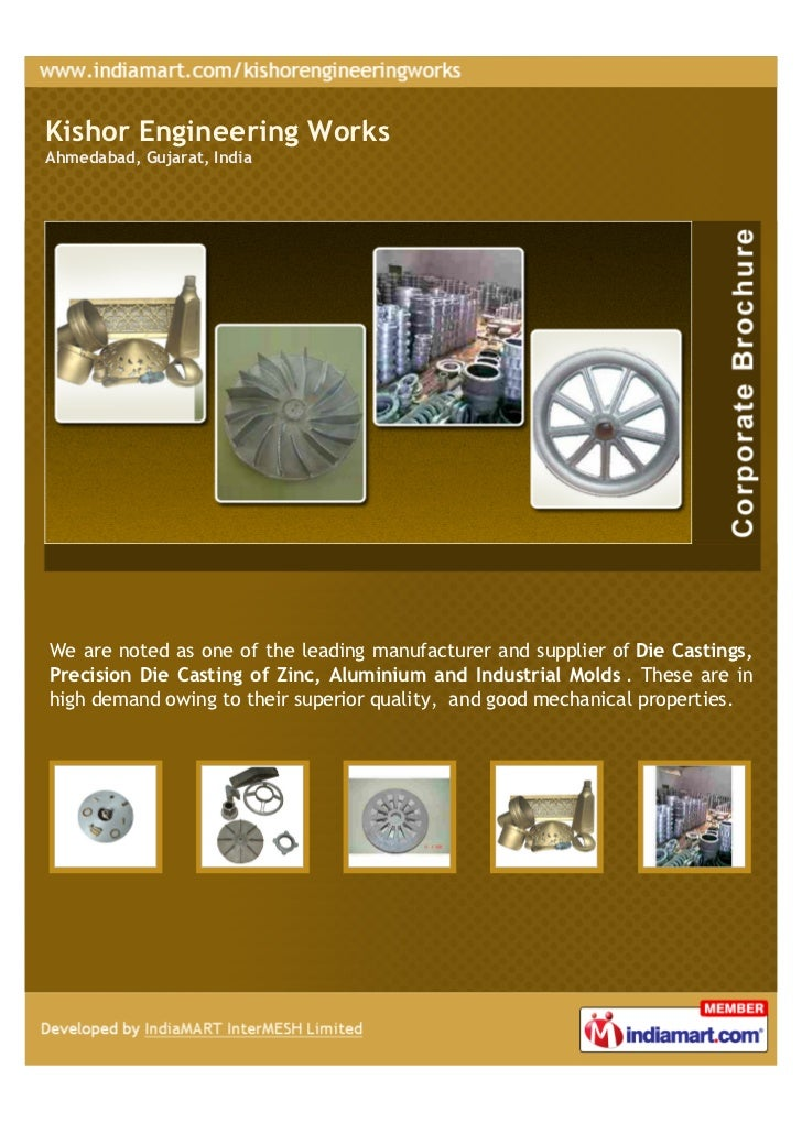 Kishor Engineering WorksAhmedabad, Gujarat, IndiaWe are noted as one of the leading manufacturer and supplier of Die Casti...