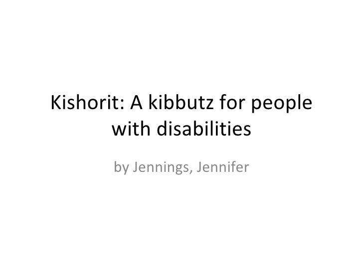 Kishorit: A kibbutz for people       with disabilities       by Jennings, Jennifer