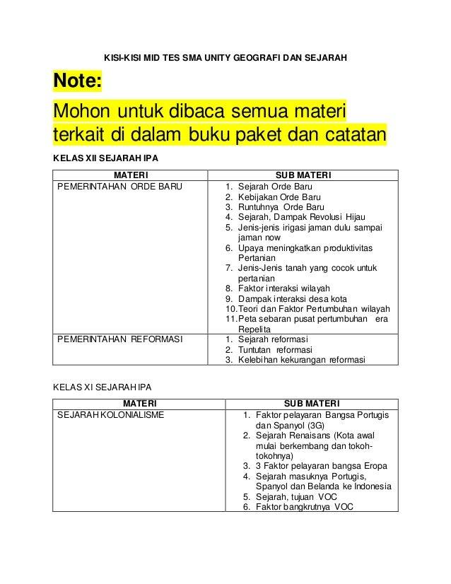 KISI-KISI MID TES SMA UNITY GEOGRAFI DAN SEJARAH Note: Mohon untuk dibaca semua materi terkait di dalam buku paket dan cat...
