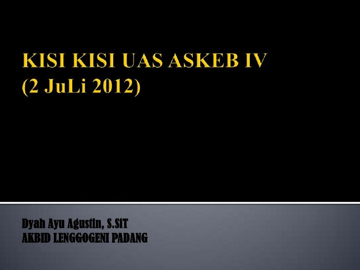 Dyah Ayu Agustin, S.SiTAKBID LENGGOGENI PADANG