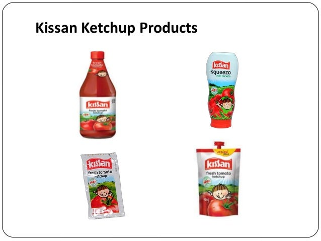 kissan ketchup Kissan is the leading brand for the sauce and jam products in india and it is from the house of hindustan unilever limited the kissan sauce is the leading product in the indian market kissan chilli tomato ketchup makes the food tastier and it makes a difference than the normal taste of food kissa shopping cart wish list (0) login.