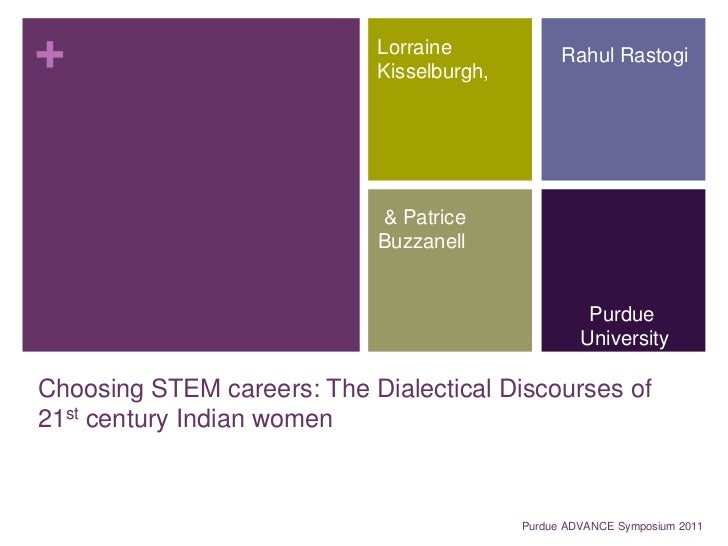 Choosing STEM careers:  The Dialectical Discourses of 21st century Indian women