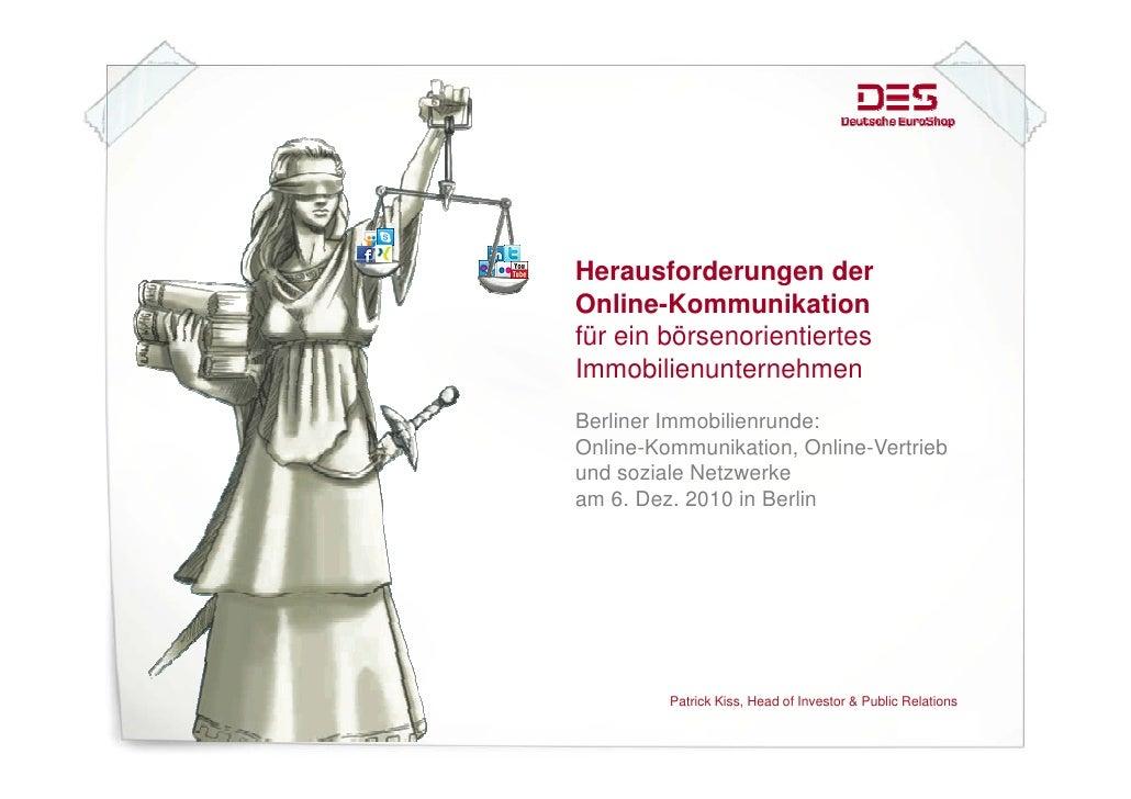 Herausforderungen derOnline KommunikationOnline-Kommunikationfür ein börsenorientiertesImmobilienunternehmenBerliner Immob...