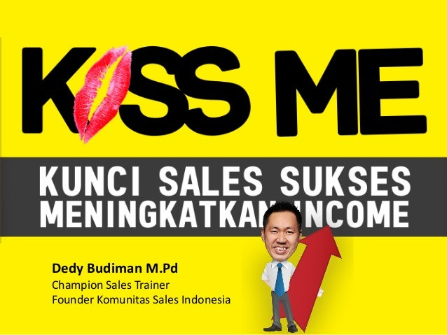 Dedy Budiman M.Pd Champion Sales Trainer Founder Komunitas Sales Indonesia