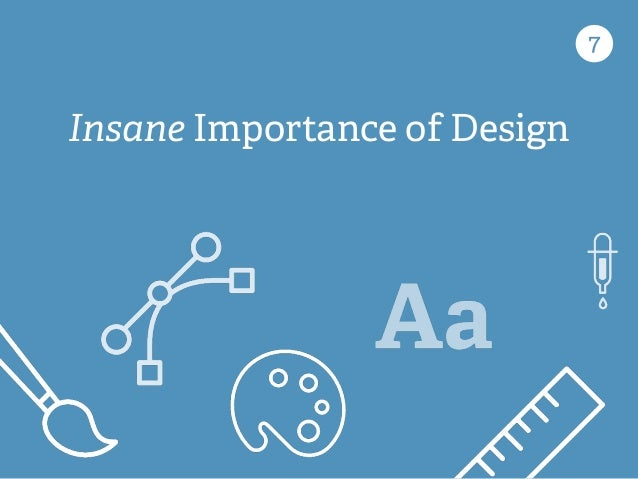 7 Insane Importance of Design