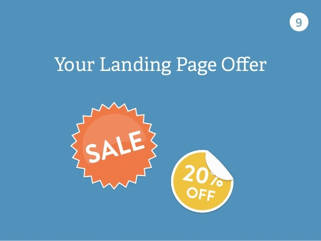9 Your Landing Page Offer