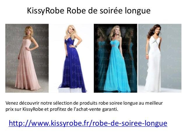KissyRobe Robe de soirée longue  Venez découvrir notre sélection de produits robe soiree longue au meilleur prix sur Kissy...
