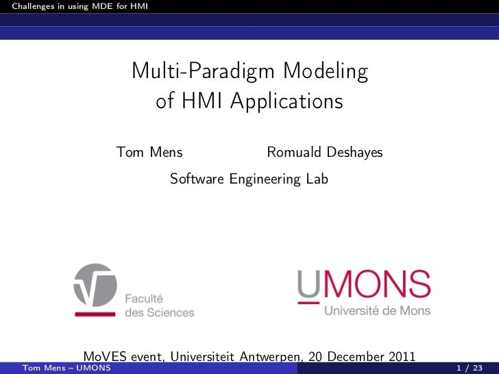Challenges in using MDE for HMI                           Multi-Paradigm Modeling                            of HMI Applic...