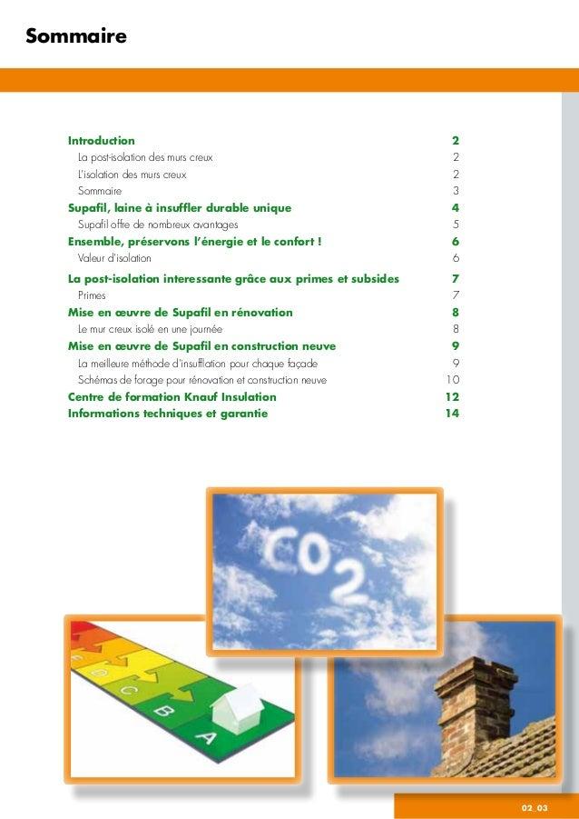 02_03 Sommaire Introduction 2  La post-isolation des murs creux 2  L'isolation des murs creux 2  Sommaire 3 Supafil...