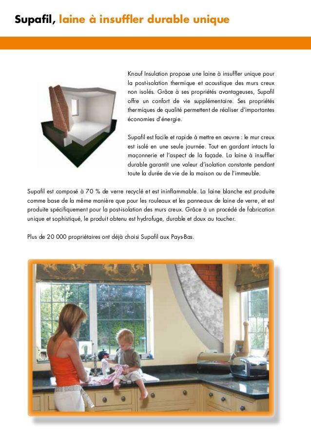 Knauf Insulation propose une laine à insuffler unique pour la post-isolation thermique et acoustique des murs creux non is...