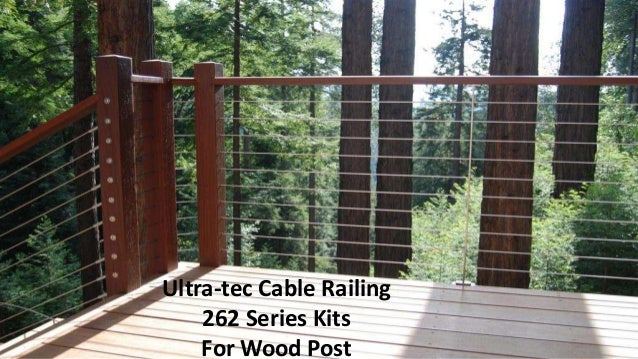 262 Series Ultra Tec Cable Railing Kits
