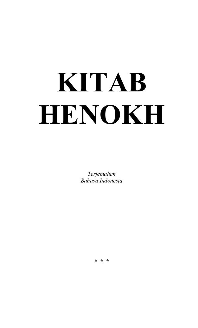 Kitab Henokh 0 KITAB HENOKH Terjemahan Bahasa Indonesia * * *