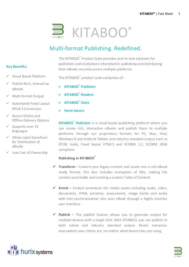 1KITABOO® | Fact Sheet Multi-format Publishing. Redefined. The KITABOO® Product Suite provides end-to-end solutions for pu...