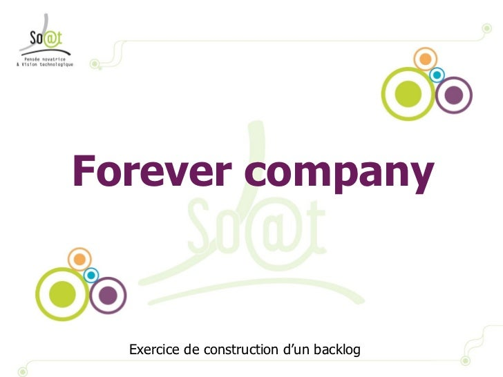 Forever company Exercice de construction d'un backlog