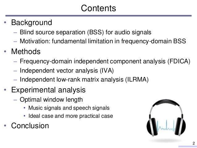 Experimental analysis of optimal window length for independent low-rank matrix analysis Slide 2